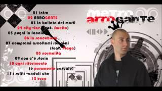 07 - Metro - Prendimi ascoltami rompimi (feat. Piaga)