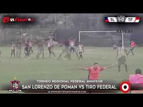 Gol de San Lorenzo de Pomán vs Tiro Federal, (Federal Amateur)