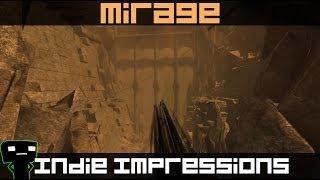 Indie Impressions - Mirage