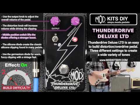 MOD® Kits DIY Thunderdrive Deluxe LTD Pedal Demo