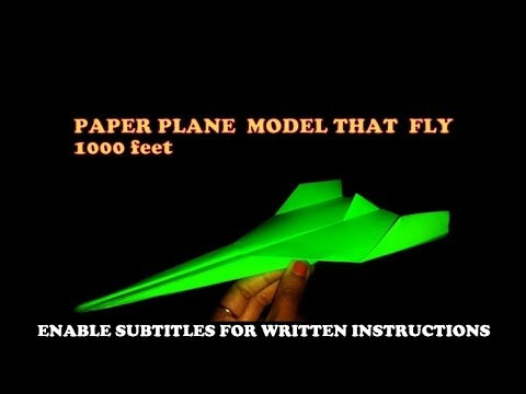 How to make a wold's best paper air plane model that fly 1000 feet.