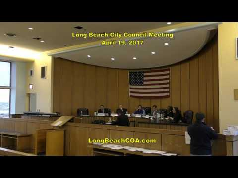 Long Beach City Council Meeting 04/19/17