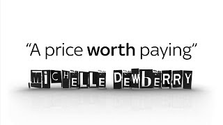 Michelle Dewberry: A price worth paying