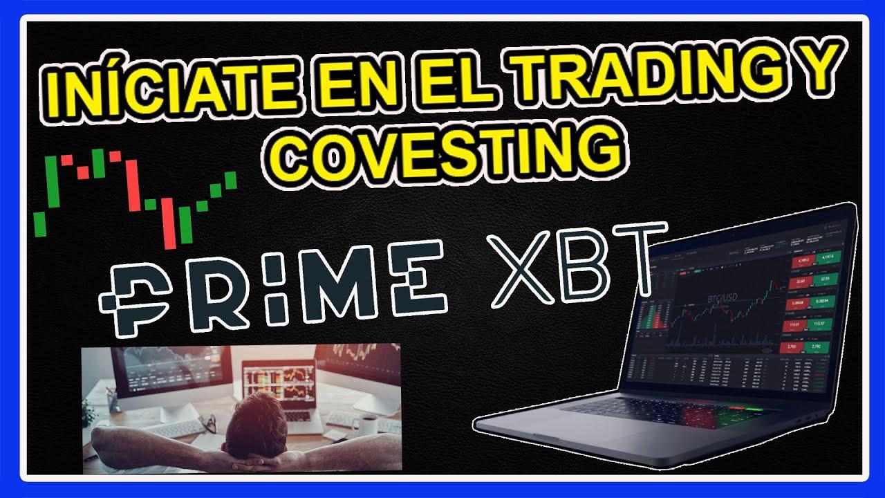 PRIME XBT EXCHANGE DE TRADING Y CRIPTOMONEDAS HERRAMIENTA DE COVESTING