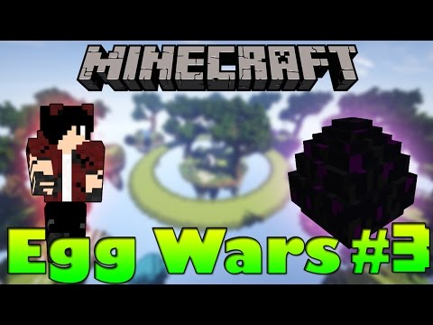 Minecraft: Egg Wars #3 - Епична игра! (minigames)