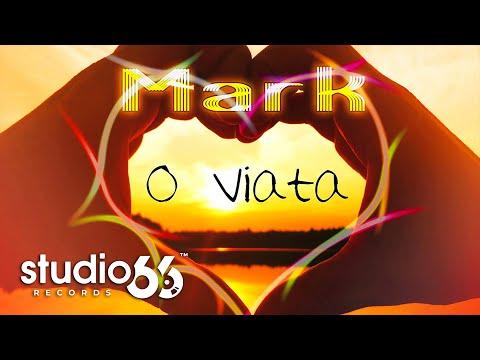 Mark - O viata (Audio)