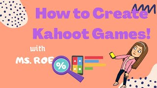 How to Create Kahoot Games
