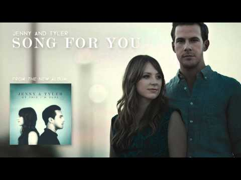 Jenny & Tyler - Song For You (Official Audio)