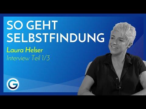 Lebe deinen Traum: Der Weg zur Selbstfindung // Laura Helser im Interview Teil 1/3