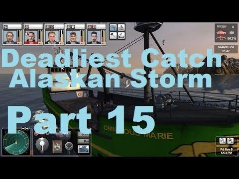 Let's Play Deadliest Catch Alaskan Storm - Part 15
