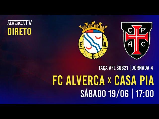 DIRETO   FC Alverca x Casa Pia