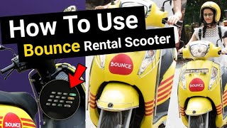 How To Use Bounce Keyless Scooter   All About Bounce Bike   Bounce Bike क्या है And कैसे Use करें ?