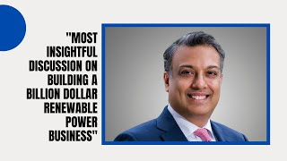 THE STORY OF RENEW POWER - INDIA'S FIRST ENERGY UNICORN