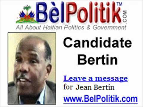 Haiti News - Jean Bertin & The Haitian General Elections