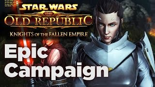 An Epic Tale - SWTOR: Knights of the Fallen Empire