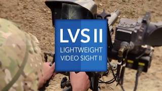 Lightweight Video Sight (LVS II) - Fire Control for Crew Served Weapons