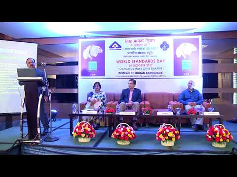 WORLD STANDARDS DAY 2017 CELEBRATED BY BIS, SOUTHERN REGIONAL OFFICE,CHENNAI : PART II