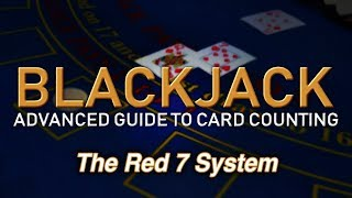 Counting Cards with the Red 7 System - How to Count Cards in Blackjack