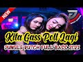 Kita Gas Poll Lagi Dj Jungle Dutch Full Bass Terbaru  Happy New Year   Mp3 - Mp4 Download