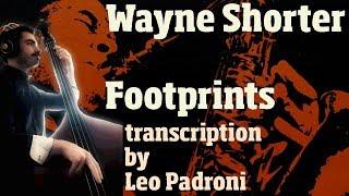 Wayne Shorter - Footprints // Transcription By Leo Padroni
