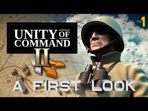 Unity Of Command II - A First Look - Gameplay