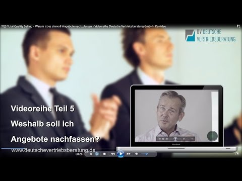 TQS Total Quality Selling   Warum ist es sinnvoll Angebote nachzufassen   Videoreihe Deutsche Vertri