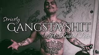 Sad Boy - Strictly Gangsta Shit ft. Raskal Loko