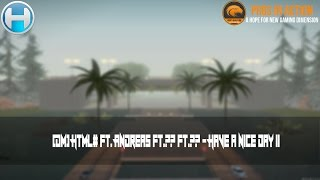 [DM] HTML# ft. AndreaS ft.?? ft.?? - Have a nice day II