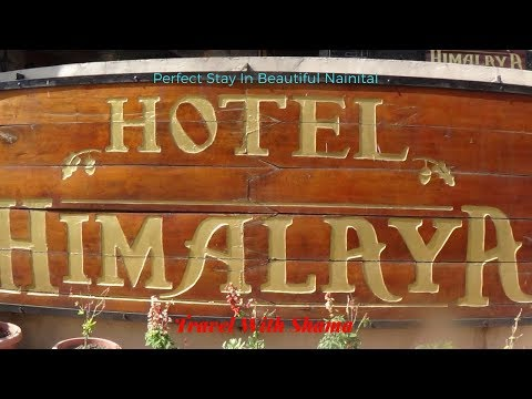 HIMALAYA HOTEL - Nainital