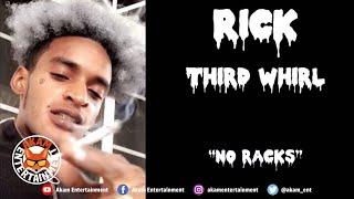 Rick Thirdwhirl - No Racks - May 2020