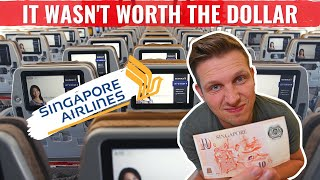 Review: SINGAPORE AIRLINES ECONOMY CLASS - NOT WORTH THE DOLLAR!