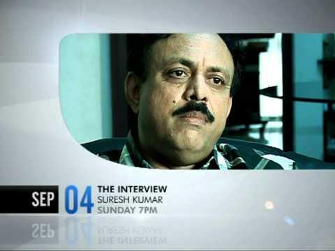 The Interview -  Suresh Kumar - Promo