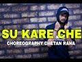 Su kare che the bilz and kashif choreography chetan rara mp3