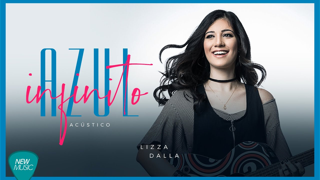 Azul Infinito - Lizza Dalla (Acústico) -Músicas 2021 - Indie | Nova MPB | MPB