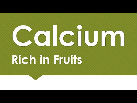 Calcium Rich in Fruits - NATURAL MINERALS IN FOODS - BENEFITS OF WELLNESS