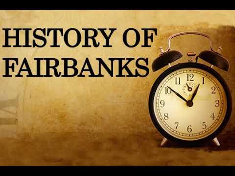 History of Fairbanks, Alaska