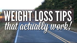 WEIGHT LOSS TIPS THAT ACTUALLY WORK! | Country Girl