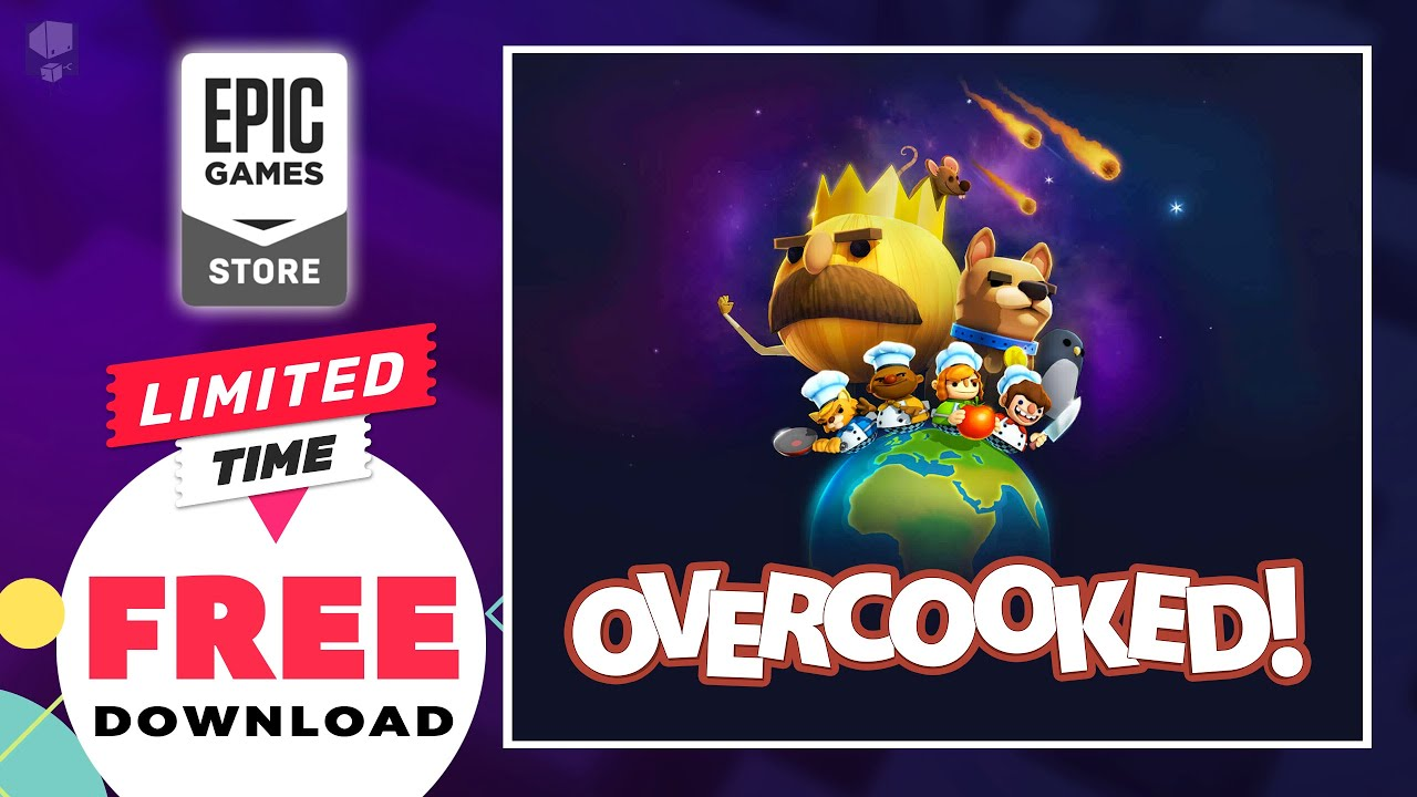 OVERCOOKED game - FREE NOW on Epic Games Store! LIMITED ...