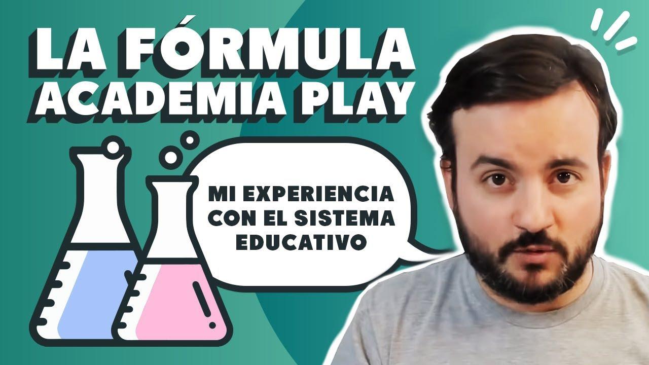 Mi experiencia con el sistema educativo y la fórmula ACADEMIA PLAY