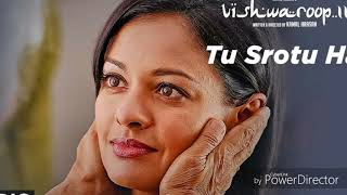 Tu Srotu Hai Full Song | VISHWAROOP 2 | Kamal Haasan, Rahul Bose