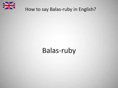 How To Say Balas Ruby In English Youtube