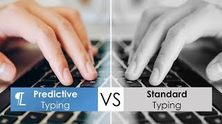 Standard Typing vs. Predictive Typing using Lightkey