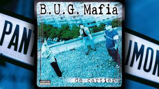 Repeat youtube video B.U.G. Mafia - De Cartier (feat. Catalina)