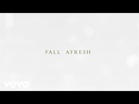 Kari Jobe - Fall Afresh (Lyric Video)