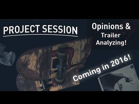 Project: Session New Skateboarding Game Coming In 2016