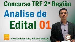 Primeira parte da análise do edital para o TRF da 2ª Região (RJ e E...