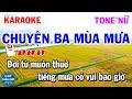 Karaoke Chuyện Ba Mùa Mưa Tone Nữ Nhạc Sống