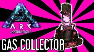Gas Collector Guide for ARK: Aberration
