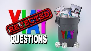 Download REJECTED YIAY QUESTIONS! (YIAY #436) Mp3 and Videos