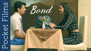 Romantic Short Film - Bond